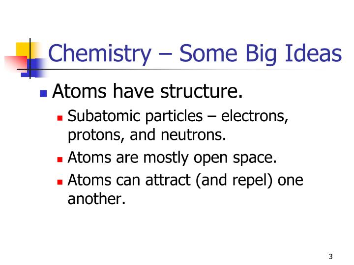 Chemistry – Some Big Ideas