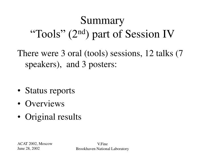 Summary tools 2 nd part of session iv