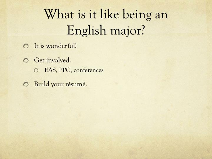 What is it like being an English major?