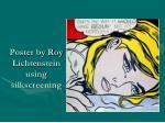 poster by roy lichtenstein using silkscreening