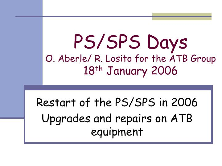Ps sps days o aberle r losito for the atb group 18 th january 2006
