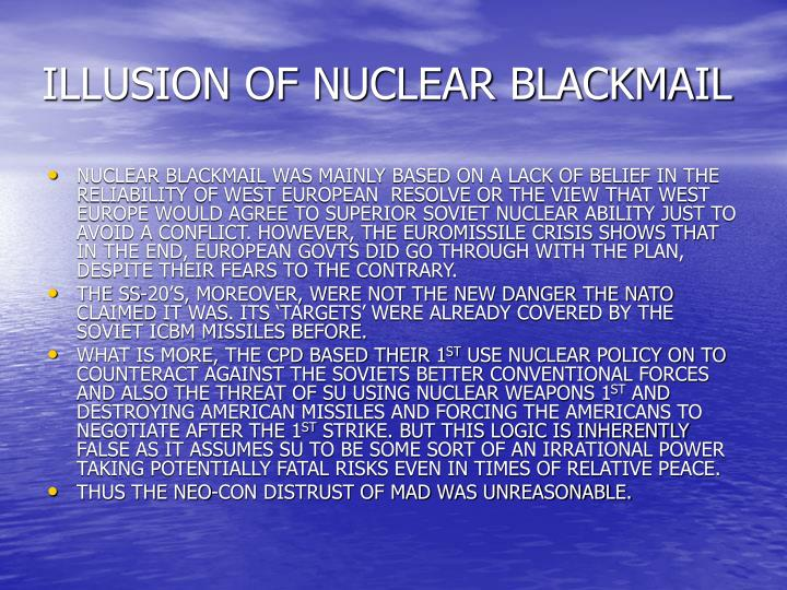 ILLUSION OF NUCLEAR BLACKMAIL