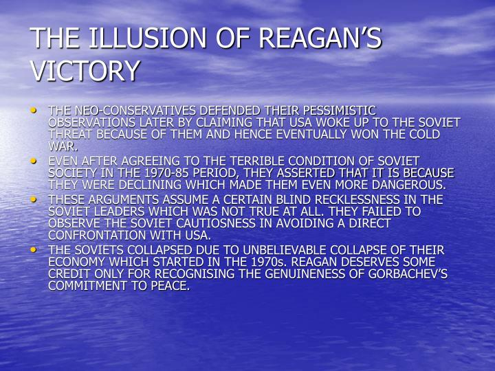 THE ILLUSION OF REAGAN'S VICTORY