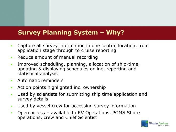 Survey planning system why
