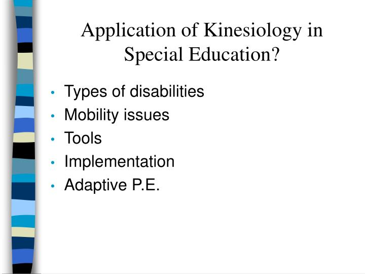 Application of Kinesiology in Special Education?