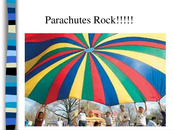 Parachutes Rock!!!!!