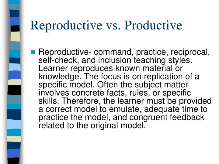 Reproductive vs. Productive