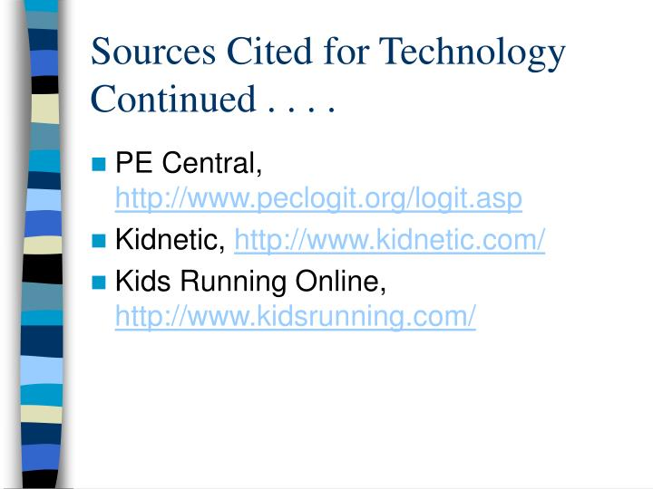 Sources Cited for Technology Continued . . . .