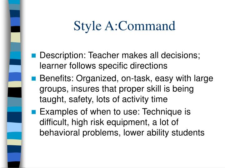 Style A:Command
