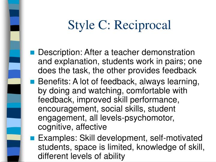 Style C: Reciprocal