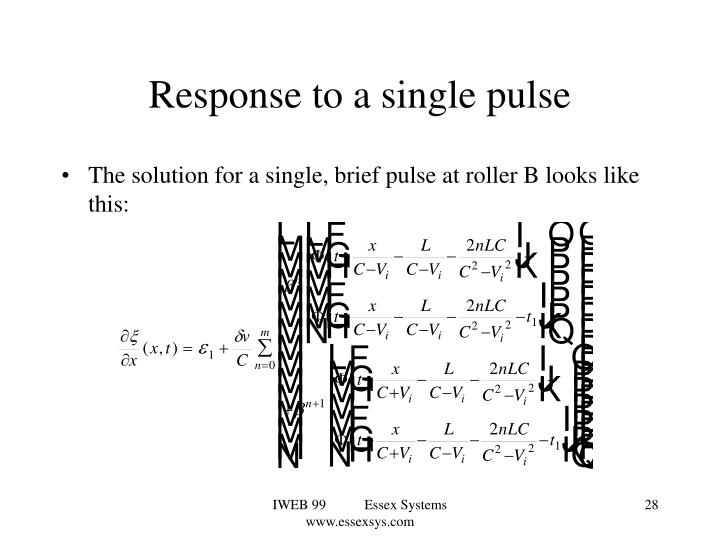 Response to a single pulse
