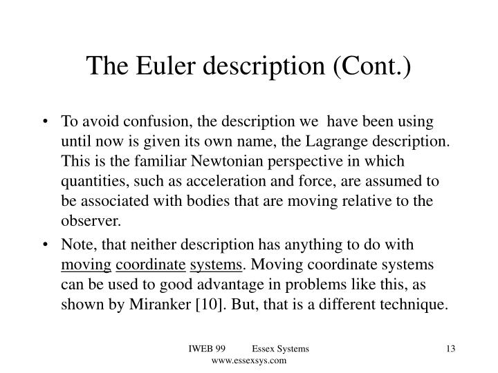The Euler description (Cont.)