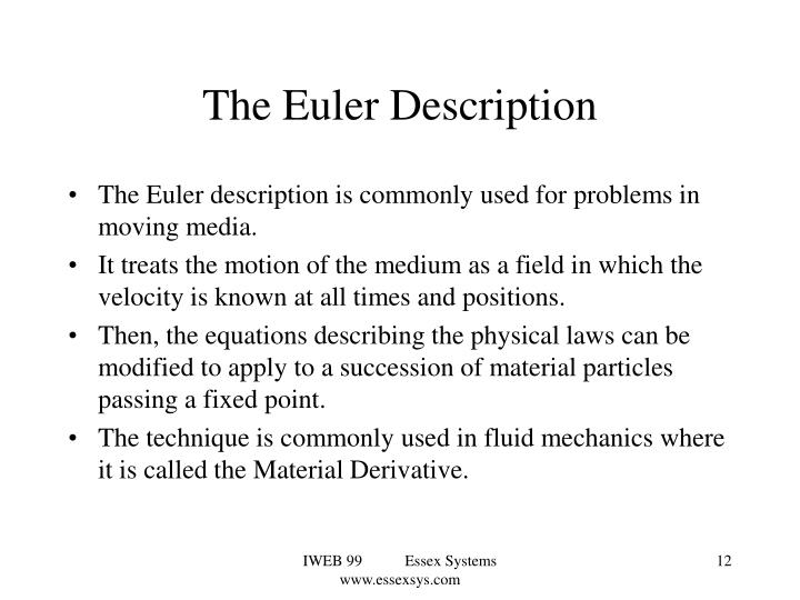 The Euler Description