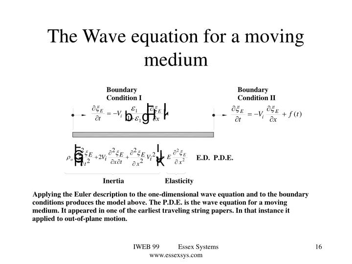 The Wave equation for a moving medium