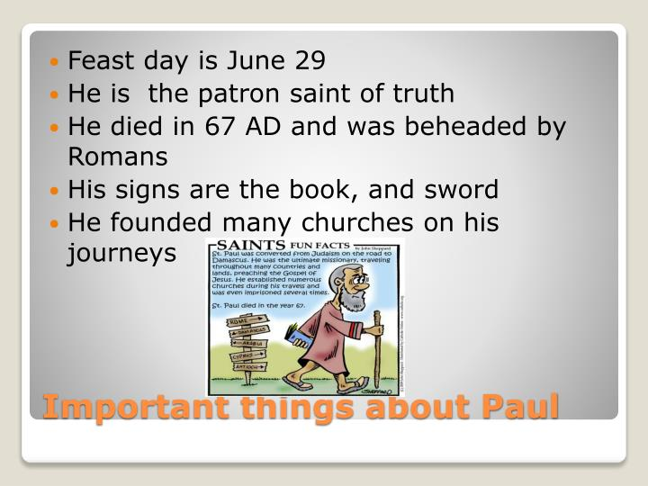 Feast day is June 29