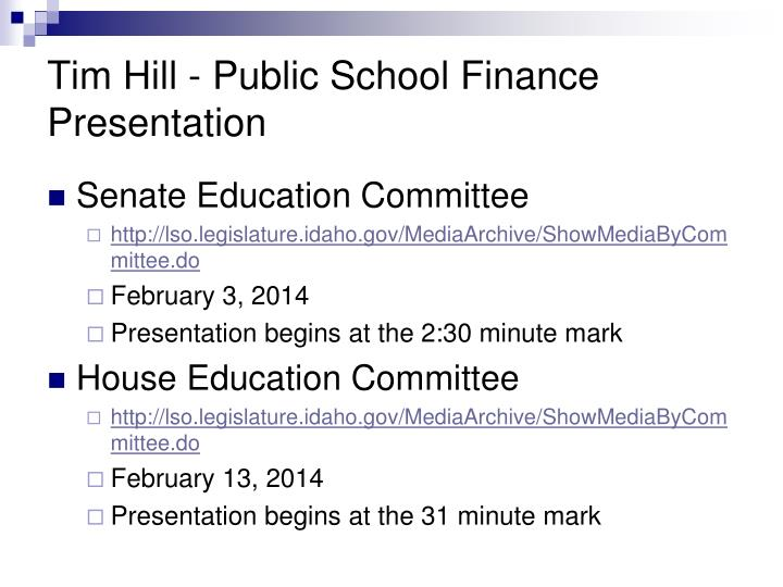 Tim Hill - Public School Finance Presentation