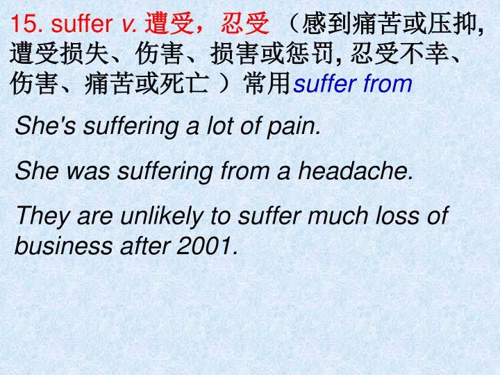 15. suffer