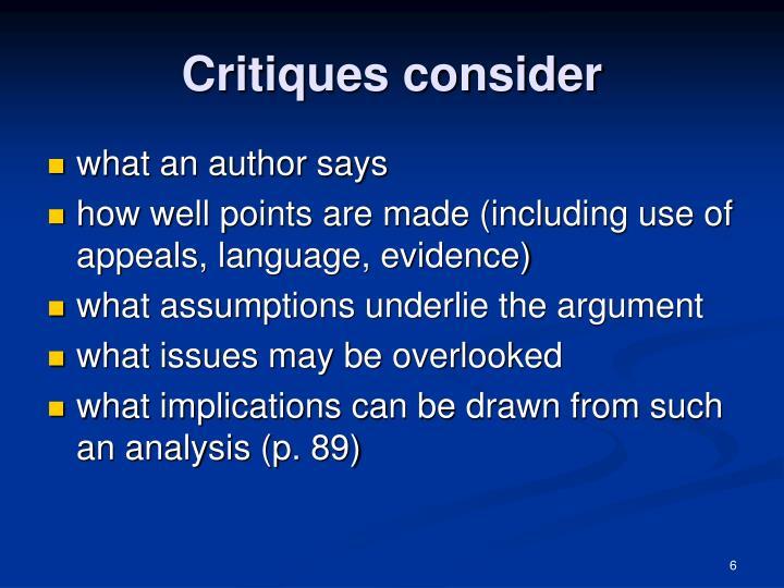 Critiques consider