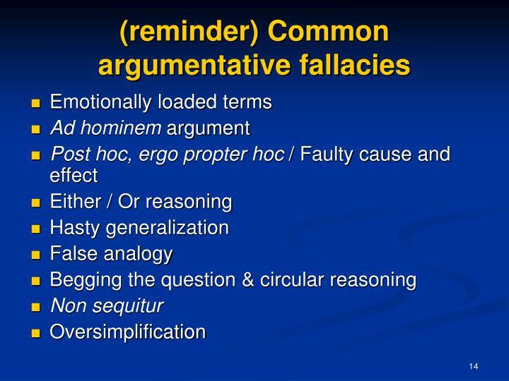 (reminder) Common argumentative fallacies