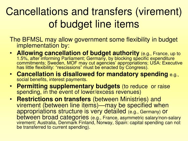 Cancellations and transfers (virement) of budget line items