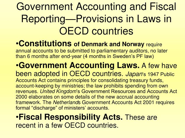 Government Accounting and Fiscal Reporting—Provisions in Laws in OECD countries