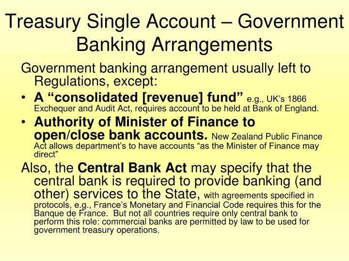 Treasury Single Account – Government Banking Arrangements