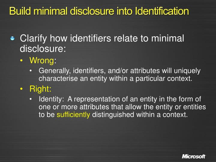 Build minimal disclosure into Identification