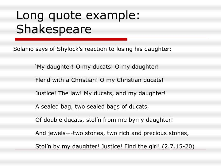 Long quote example: Shakespeare