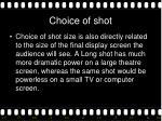 choice of shot