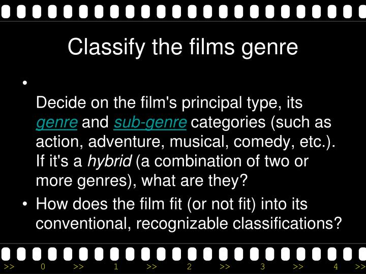 Classify the films genre