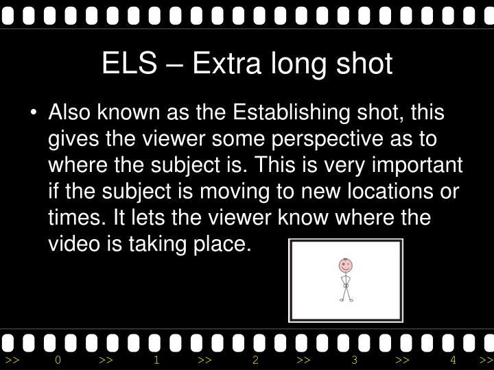 ELS – Extra long shot