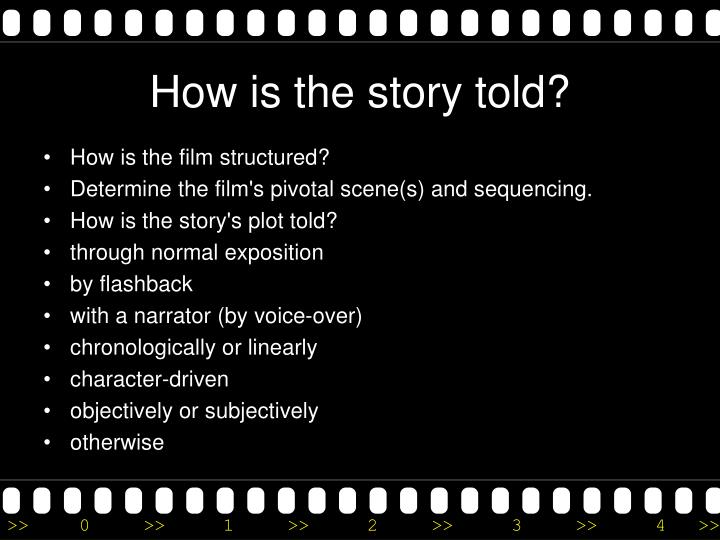 How is the story told?