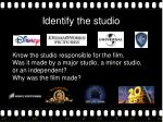 identify the studio