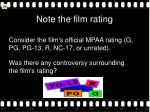 note the film rating
