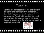 two shot