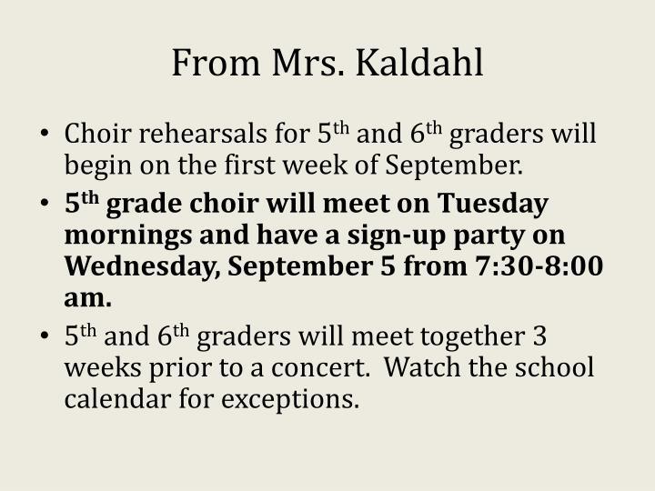 From Mrs. Kaldahl