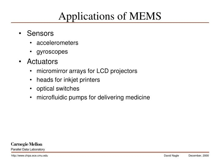 Applications of MEMS