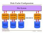 disk cache configuration1