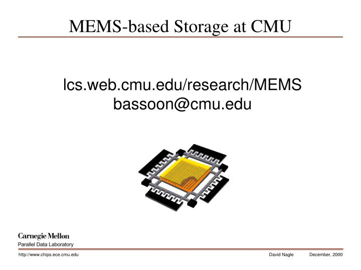 MEMS-based Storage at CMU