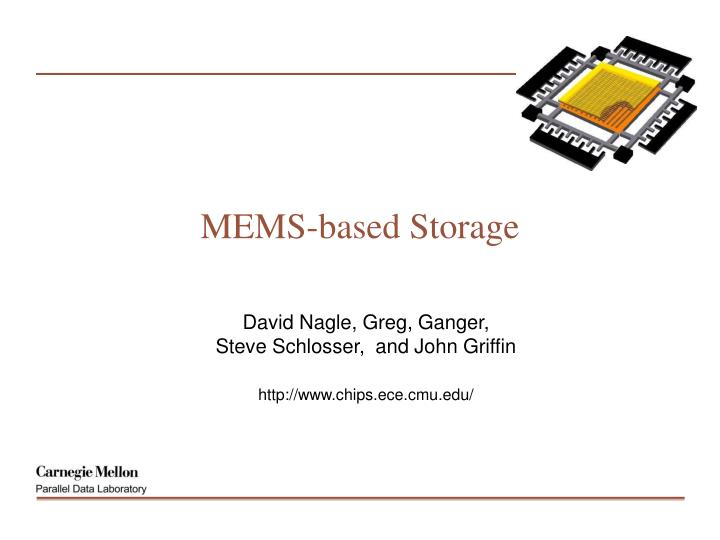 Mems based storage