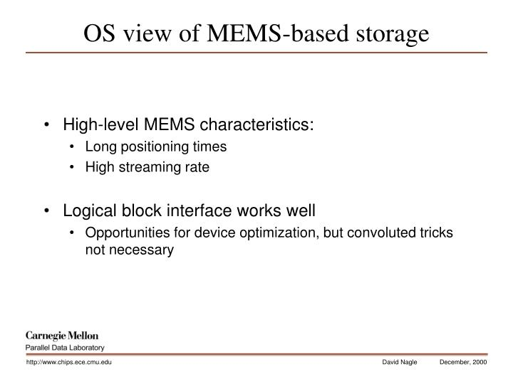 OS view of MEMS-based storage