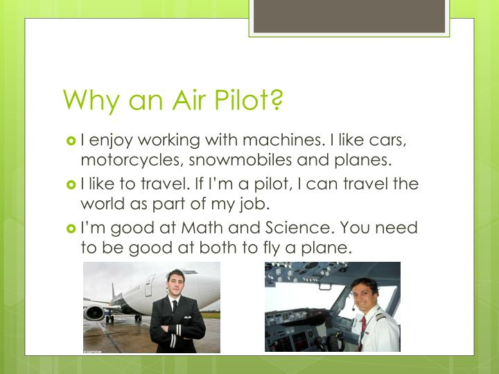 Why an Air Pilot?