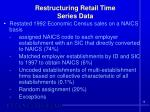 restructuring retail time series data