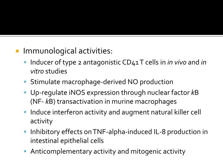 Immunological activities: