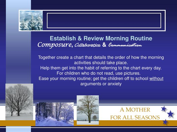 Establish & Review Morning Routine