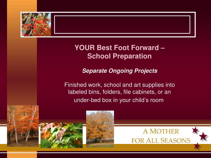 YOUR Best Foot Forward – School Preparation