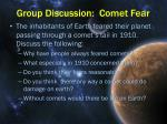 group discussion comet fear