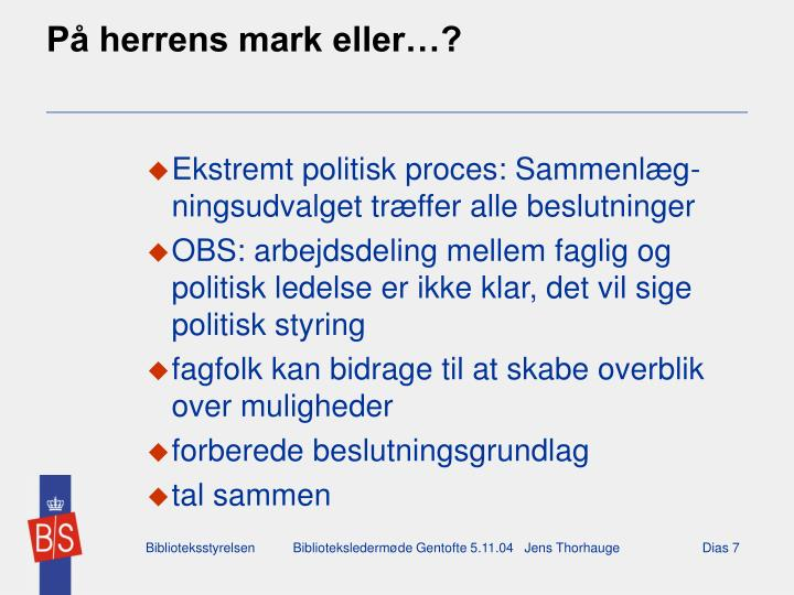 På herrens mark eller…?