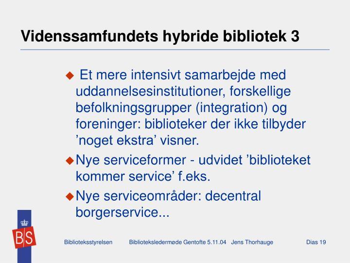 Videnssamfundets hybride bibliotek 3