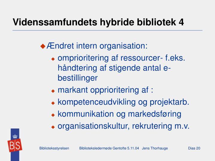 Videnssamfundets hybride bibliotek 4